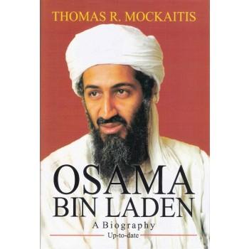 Osama Bin Laden : A Biography