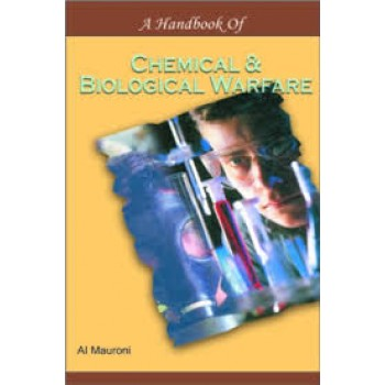 A Handbook of Chemical and Biological Warfare