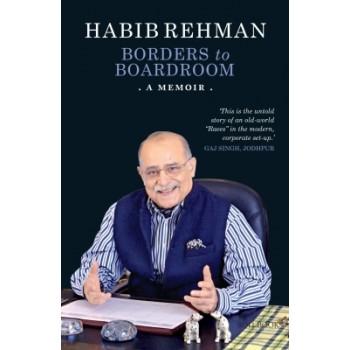 Borders to Boardrooms - A memoir