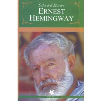 Selected Stories Ernest Hemingway