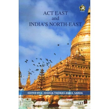 Act East and India`s North-East