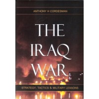 THE IRAQ WAR - Strategy, Tactics and Military Lessons