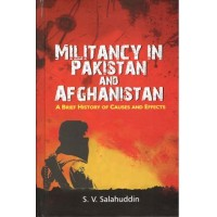 Militancy in Pakistan and Afghanistan