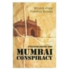Investigating the Mumbai Conspiracy