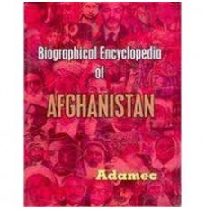 Biographical Encyclopedia of Afghanistan