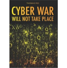 Cyber War : Will not take Place