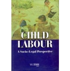 Child Labour : A Socio-Legal Perspective