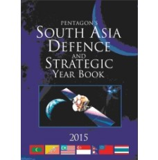 South Asia Defence and Strategic Yearbook - 2015