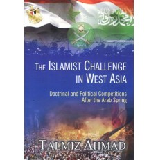 The Islamist Challenge in West Asia