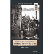 India and the First World War 1914 - 18