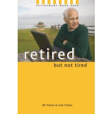 Retired, But Not Tired
