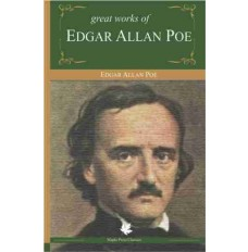 Great Works of Edgar Allan Poe