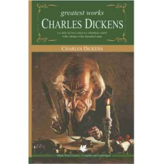 Greatest Works Of Charles Dickens