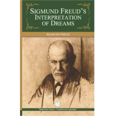 SIGMUND FREUD'S INTERPRETATION OF DREAMS