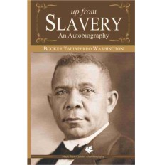 UP FROM SLAVERY - An Autobiography