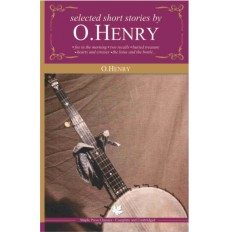 SELECTED SHORT STORIES BY O. HENRY