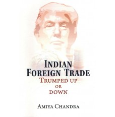 INDIAN FOREIGN TRADE: Trumped Up or Down
