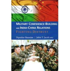 Military Confidence-Building and India-China Relations