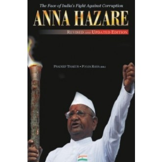Anna Hazare : The Face of India's Fight against Corruption